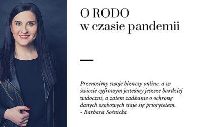 O RODO w czasie pandemii – rozmowa z gościem, mecenas Barbarą Sośnicką.