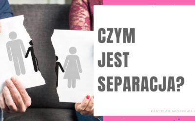 Separacja. Czy jest lepszym pomysłem niż rozwód?